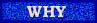 bar-why.jpg (7124 bytes)
