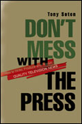 Don't Mess with the Press by Tony Seton